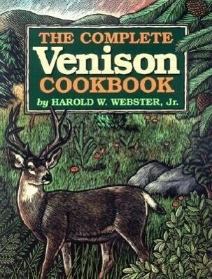 The Complete Venison Cookbook als Taschenbuch