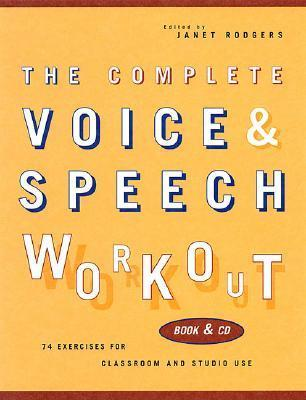 The Complete Voice & Speech Workout: 75 Exercises for Classroom and Studio Use als Taschenbuch