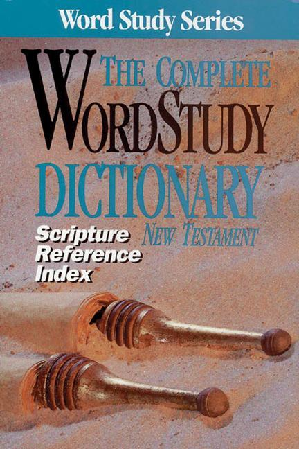 Scripture Refernce Index for the Complete Word Study Dictionary: NT als Taschenbuch