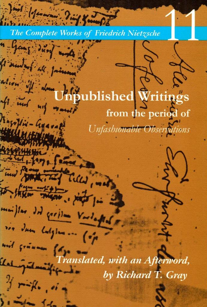 Unpublished Writings from the Period of Unfashionable Observations als Taschenbuch