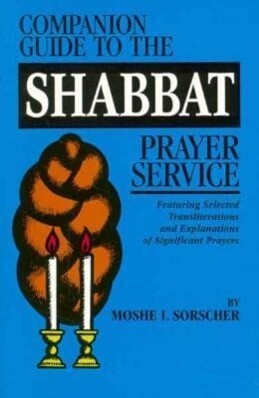 Complete Guide to the Shabbat Prayer Service als Taschenbuch