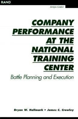 Company Performance at the National Training Center: Battle Planning and Execution als Taschenbuch