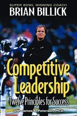Competitive Leadership: Twelve Principles for Success als Buch