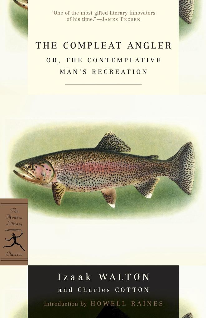 The Compleat Angler: Or, the Contemplative Man's Recreation als Taschenbuch
