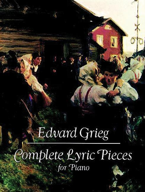 Complete Lyric Pieces for Piano als Taschenbuch