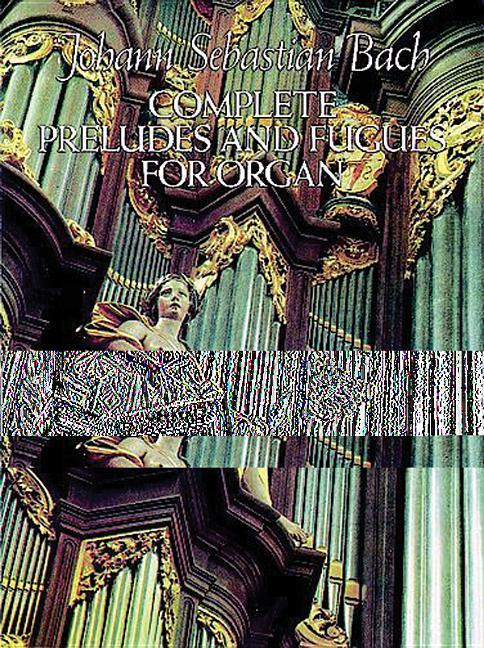 Complete Preludes and Fugues for Organ als Taschenbuch