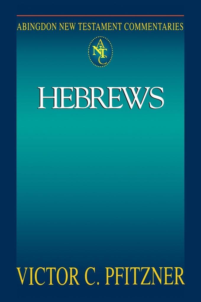 Abingdon New Testament Commentary - Hebrews als Taschenbuch