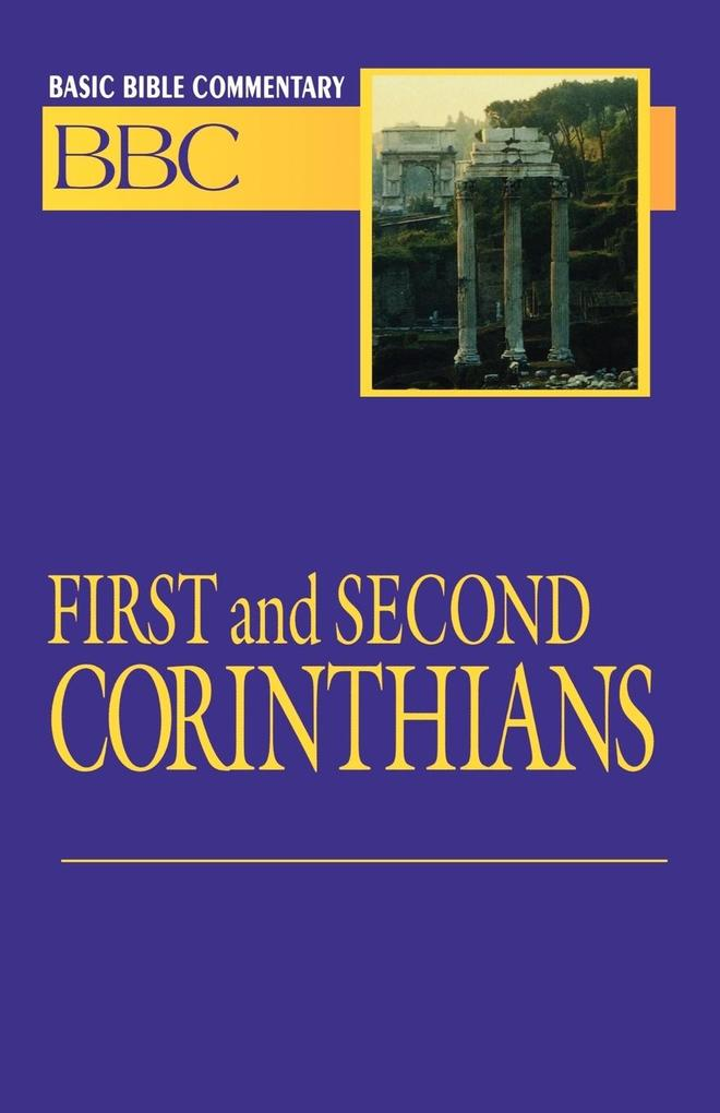 Basic Bible Commentary First and Second Corinthians als Taschenbuch