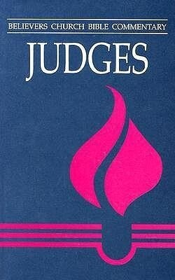Judges: Believers Church Bible Commentary als Taschenbuch