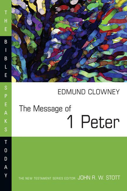 The Message of 1 Peter als Taschenbuch