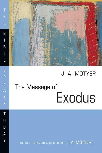 The Message of Exodus: The Days of Our Pilgrimage als Taschenbuch