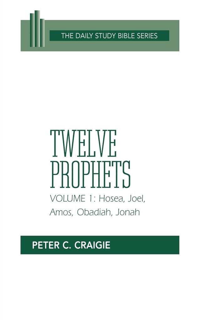 Twelve Prophets, Volume 1, Revised Edition als Buch
