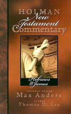 Holman New Testament Commentary - Hebrews & James als Buch