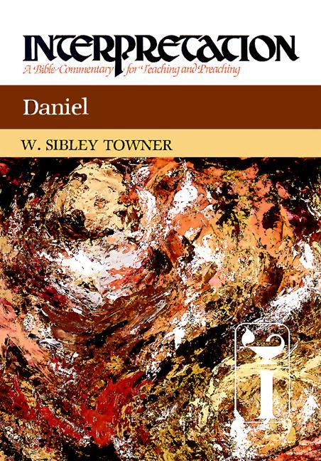 Daniel: Interpretation: A Bible Commentary for Teaching and Preaching als Buch