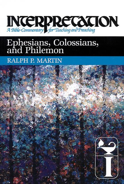 Ephesians, Colossians, and Philemon: Interpretation: A Bible Commentary for Teaching and Preaching als Buch