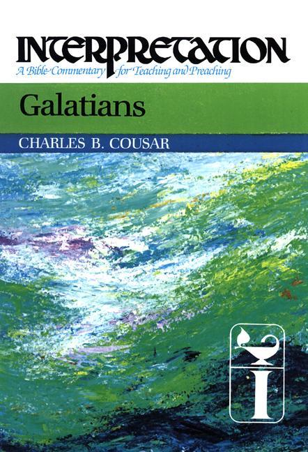 Galatians: Interpretation: A Bible Commentary for Teaching and Preaching als Buch