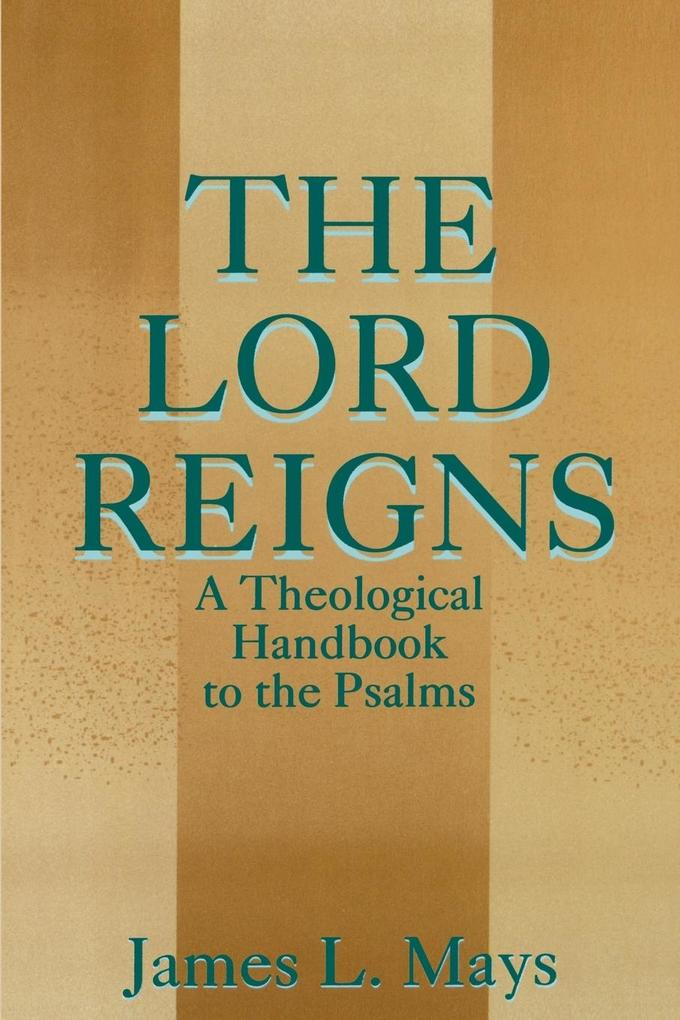 The Lord Reigns als Taschenbuch