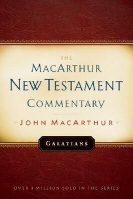 Galatians MacArthur New Testament Commentary als Buch