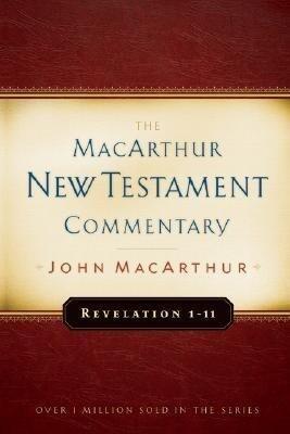 Revelation 1-11 MacArthur New Testament Commentary als Buch