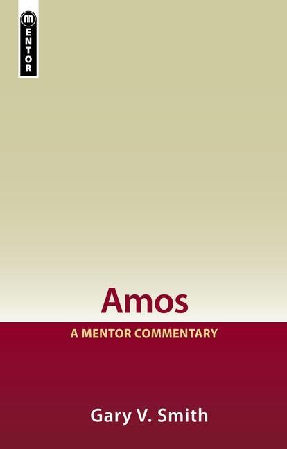 Amos: A Mentor Commentary als Buch