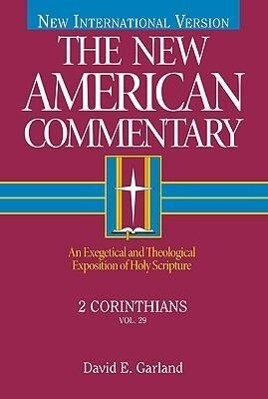 2 Corinthians: An Exegetical and Theological Exposition of Holy Scripture als Buch