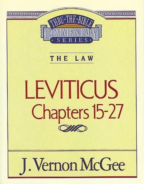 Thru the Bible Vol. 07. the Law (Leviticus 15-27) als Taschenbuch