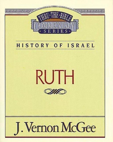 Thru the Bible Vol. 11. History of Israel (Ruth) als Taschenbuch