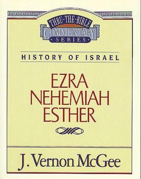 Thru the Bible Vol. 15. History of Israel (Ezra / Nehemiah / Esther) als Taschenbuch