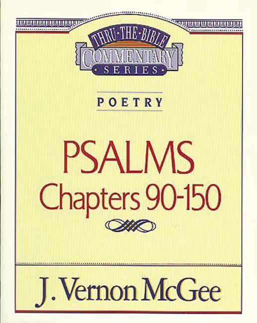 Thru the Bible Vol. 19: Poetry (Psalms 90-150) als Taschenbuch