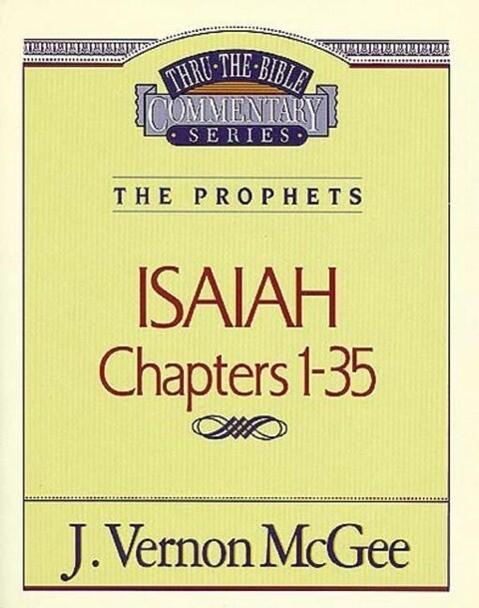 Thru the Bible Vol. 22: The Prophets (Isaiah 1-35) als Taschenbuch