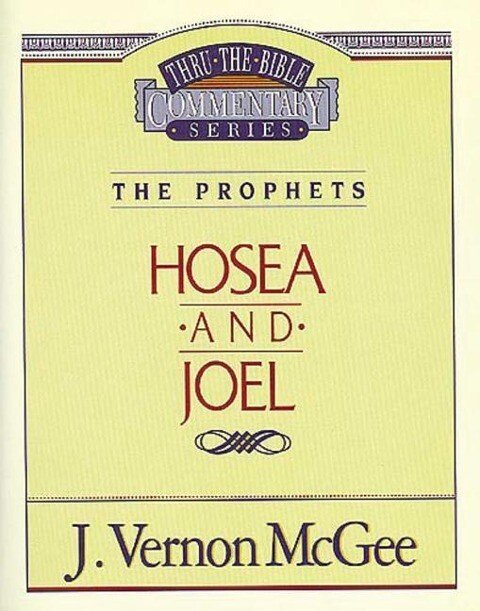 Thru the Bible Vol. 27: The Prophets (Hosea / Joel) als Taschenbuch