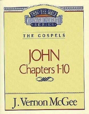 Thru the Bible Vol. 38: The Gospels (John 1-10) als Taschenbuch