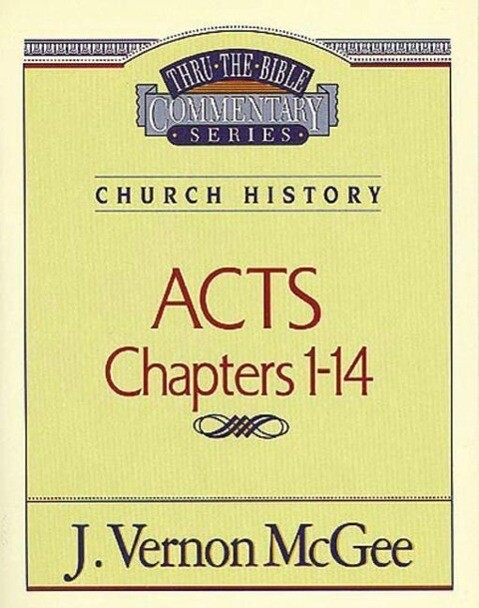 Thru the Bible Vol. 40: Church History (Acts 1-14) als Taschenbuch