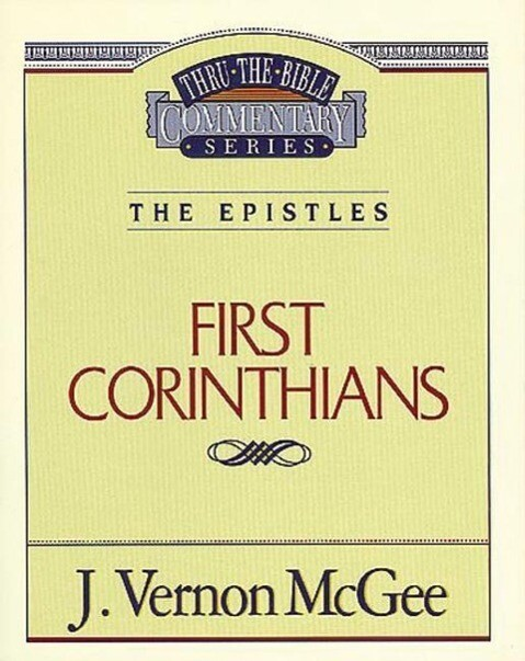 Thru the Bible Vol. 44: The Epistles (1 Corinthians) als Taschenbuch