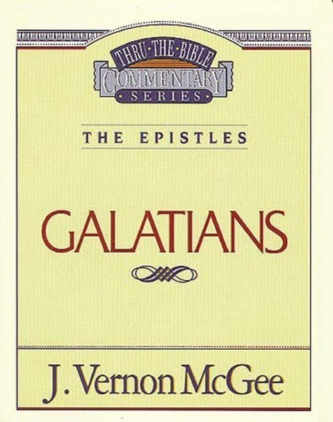 Thru the Bible Vol. 46: The Epistles (Galatians) als Taschenbuch