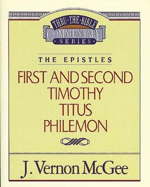 Thru the Bible Vol. 50: The Epistles (1 and 2 Timothy / Titus / Philemon) als Taschenbuch