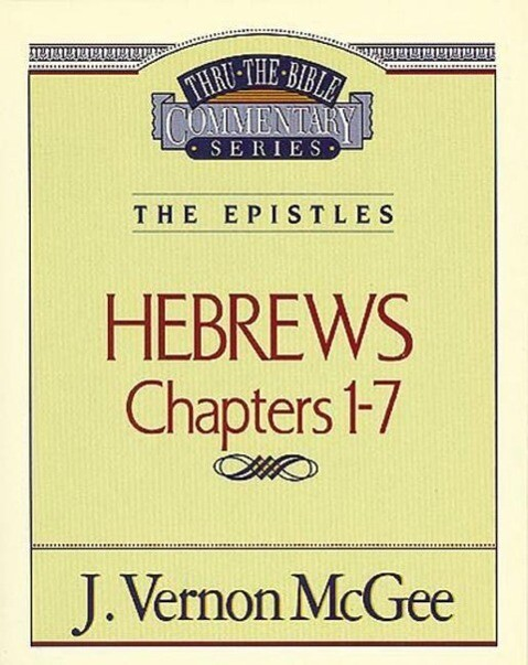 Thru the Bible Vol. 51: The Epistles (Hebrews 1-7) als Taschenbuch