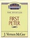 Thru the Bible Vol. 54: The Epistles (1 Peter)