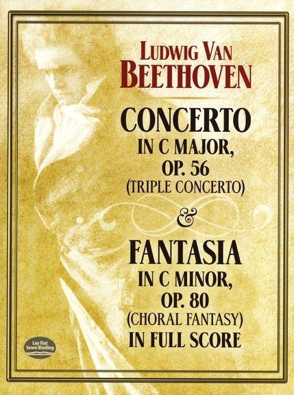 Concerto in C Major, Op. 56 (Triple Concerto): And Fantasia in C Minor, Op. 80 (Choral Fantasy) in Full Score als Taschenbuch