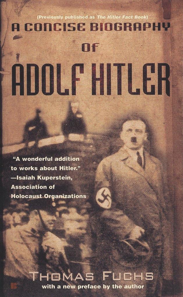 A Concise Biography of Adolf Hitler als Taschenbuch