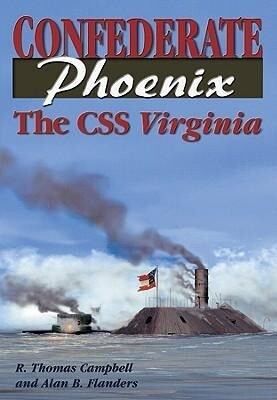 Confederate Phoenix: The CSS Virginia als Buch