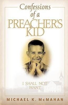 Confessions of a Preacher's Kid: I Shall Not Want als Taschenbuch