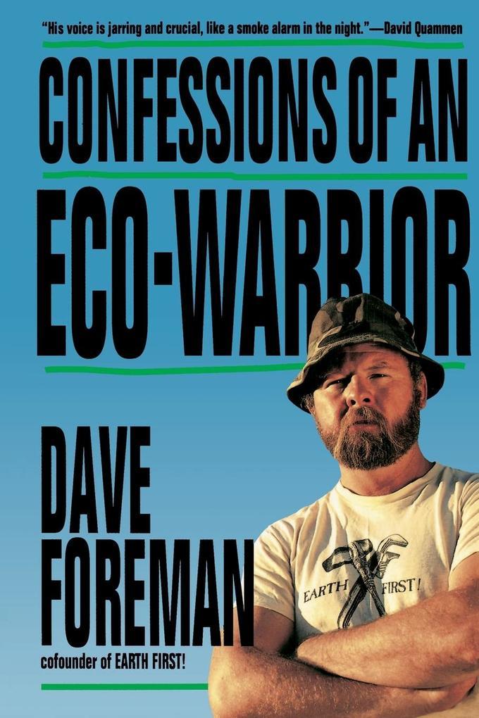 Confessions of an Eco-Warrior als Taschenbuch