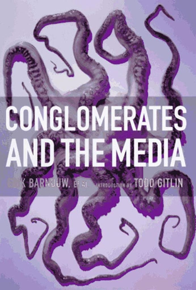 Conglomerates And The Media als Taschenbuch