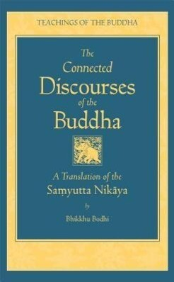 Connected Discourses of the Buddha als Buch