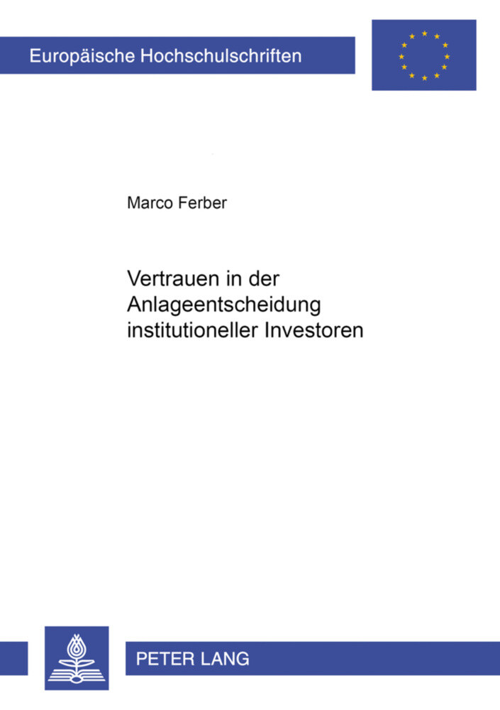 Vertrauen in der Anlageentscheidung institutioneller Investoren als Buch