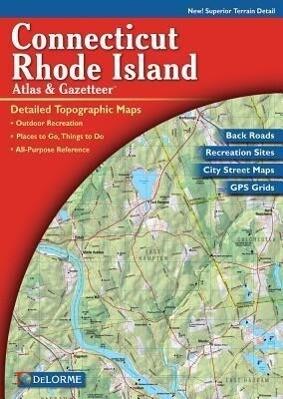 Delorme Connecticut and Rhode Island Atlas & Gazetteer als Taschenbuch