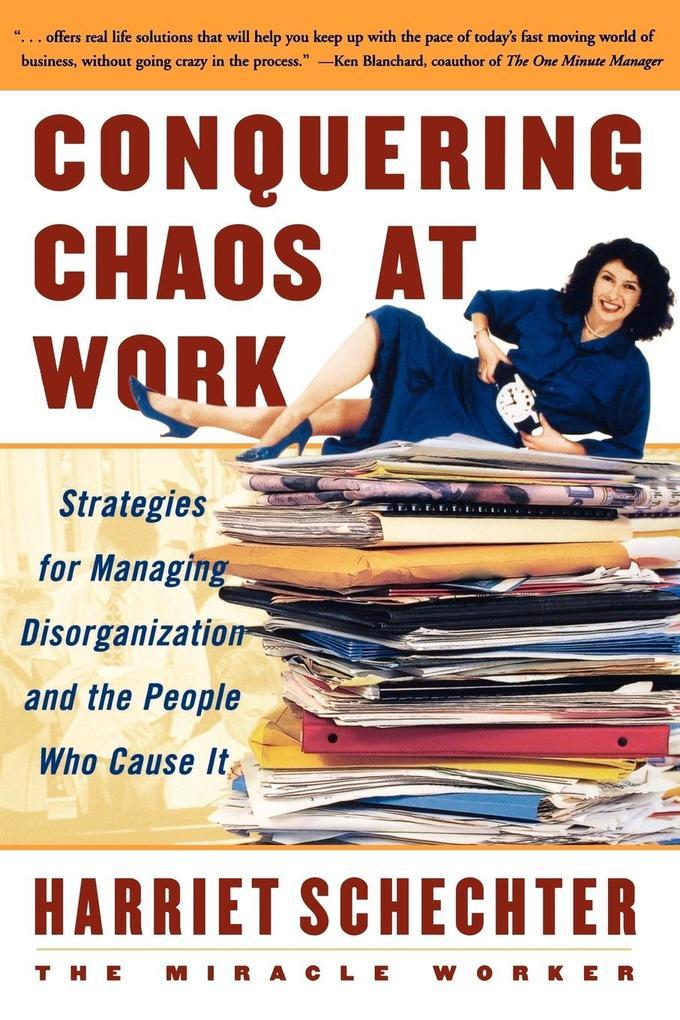 Conquering Chaos at Work als Taschenbuch