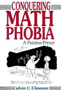 Conquering Math Phobia: A Painless Primer als Taschenbuch