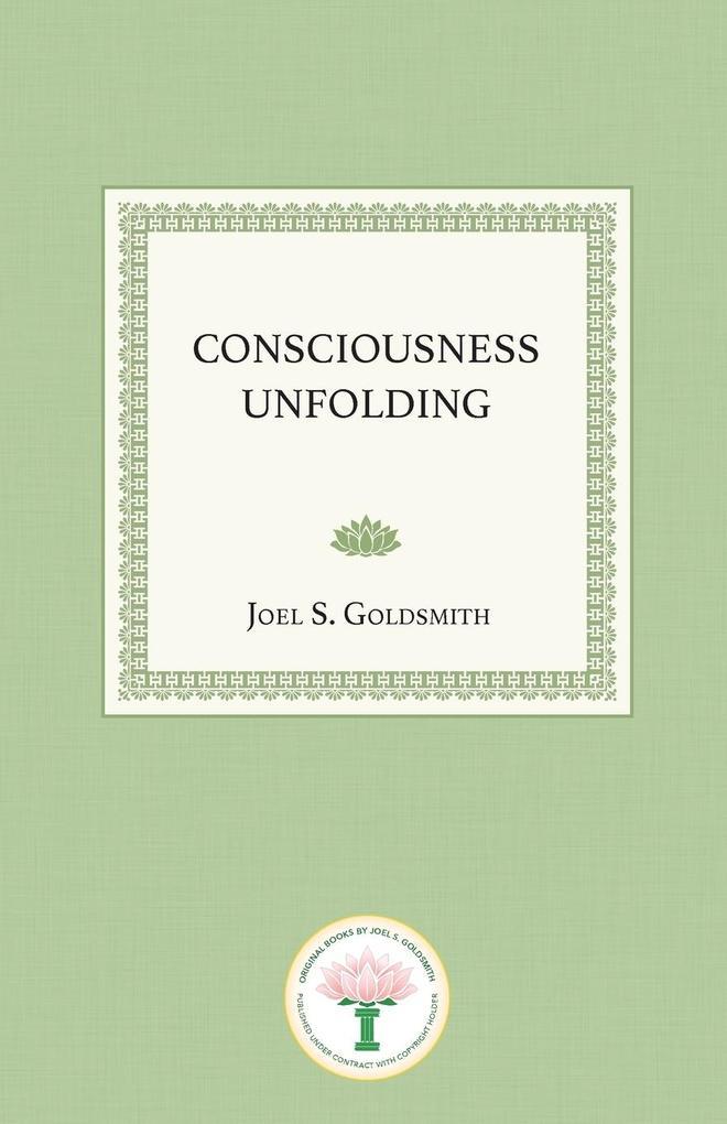 Consciousness Unfolding als Taschenbuch